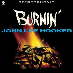JOHN LEE HOOKER - Burnin' LP UUSI LTD COLOUR vinyl Waxtime in Color