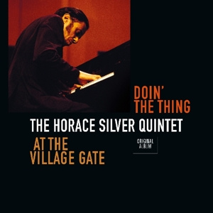 HORACE SILVER QUINTET - Doin' the Thing At The Village Gate LP UUSI Vinyl Passion