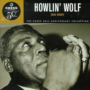 HOWLIN' WOLF - His best CD