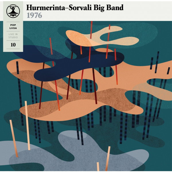 HURMERINTA-SORVALI BIG BAND - Pop-Liisa 10 BLACK VINYL LP Svart Records