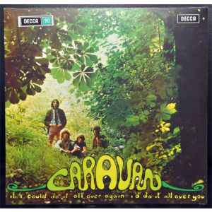 CARAVAN - If I Could Do It All Over Again I'd Do It All Over You LP