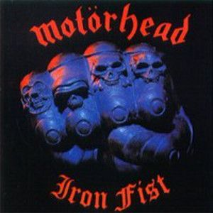 MOTÖRHEAD - Iron fist REMASTERED
