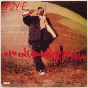 EAZY E - It´s on (Dr Dre 187) killa