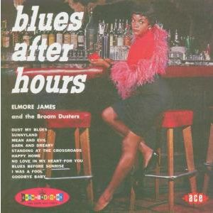 JAMES ELMORE - Blues after hours