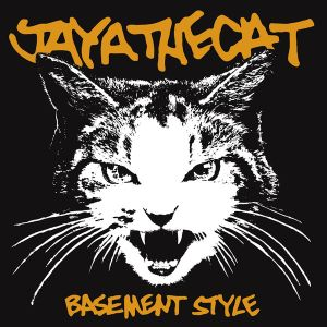 JAYA THE CAT -  Basement Style LP