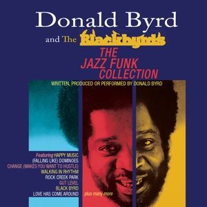 BYRD DONALD & BLACKBYRDS - Jazz Funk Collection 3CD
