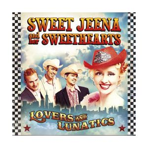 SWEET JEENA AND HER SWEETHEARTS - Lovers And Lunatics