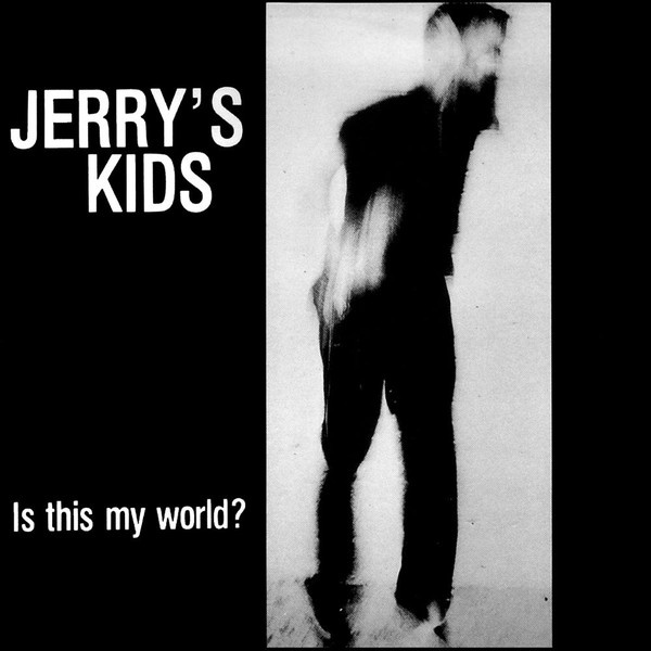 JERRY'S KIDS - Is This My World LP Taang LTD RED UUSI