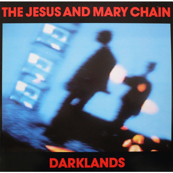 JESUS AND MARY CHAIN - Darklands LP DEMON RECORDS