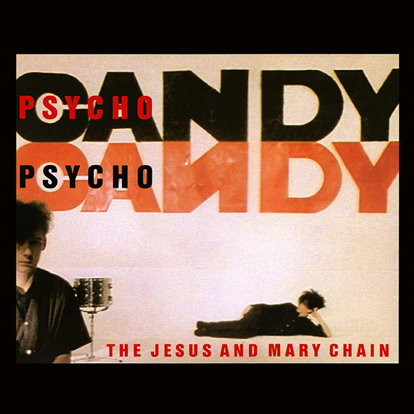 JESUS AND MARY CHAIN -  Psychocandy LP  DEMON RECORDS