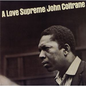 JOHN COLTRANE - A Love Supreme LP UUSI Impulse