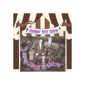 OTIS JOHNNY SHOW - The greatest show on earth 2-LP Doxy UUSI
