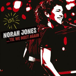 JONES NORAH - Til We Meet Again 2LP Blue Note