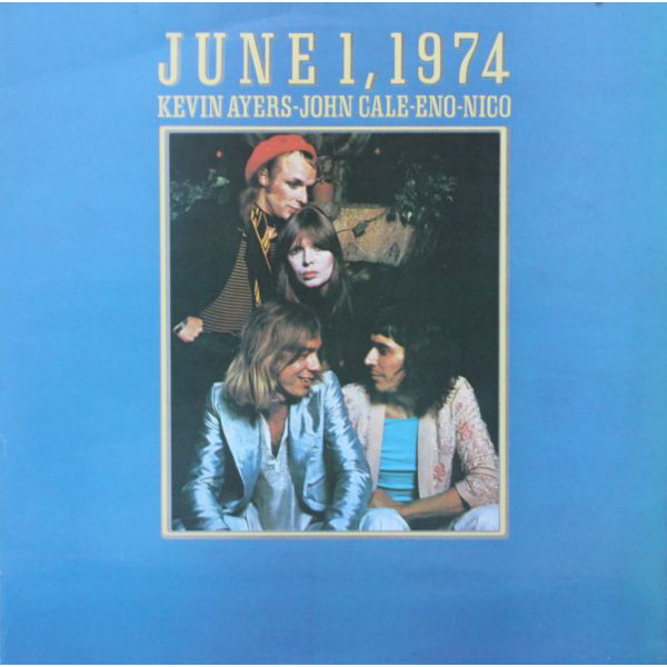 KEVIN AYERS, JOHN CALE, BRIAN ENO, NICO - June 1, 1974 LP UUSI Elemental/Island LTD 1000 copies