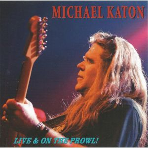KATON MICHAEL - Live & On the Prowl CD