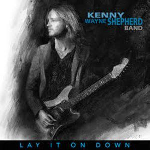 KENNY WAYNE SHEPHERD BAND - Lay It I Down LP Provogue LTD BLUE VINYL