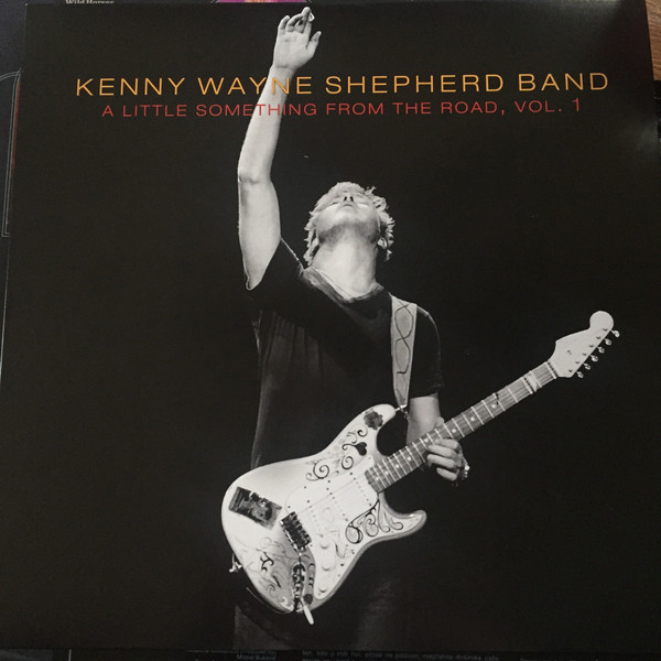 KENNY WAYNE SHEPHERD BAND - A Little Something from The Road vol. 1 LP Provogue RSD 2015 RELEASE