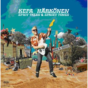 HÄRKÖNEN KEPA - Spicy Tales & Spacey Tones LP