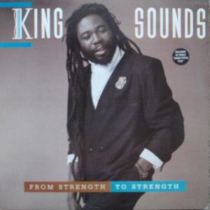 KING SOUNDS - From Strength To Strength LP Viza Records EX-