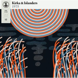 KIRKA & THE ISLANDERS - Pop-liisa 12 BLACK VINYL LP Svart Records