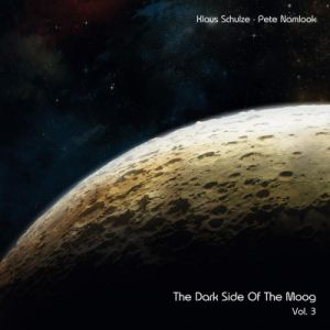 KLAUS SCHULZE / PETE NAMLOOK - The Dark Side Of The Moog Vol.3: Phantom Heart Brother 2LP UUSI Music On Vinyl