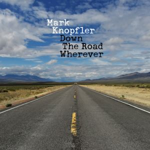 KNOPFLER MARK - Down The Road Wherever CD