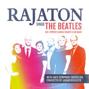 LAULUYHTYE RAJATON - Sings The Beatles with Lahti Symphony Orchestra LP