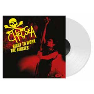 CHELSEA - Right To Work - The Singles 2LP  LET THEM EAT VINY