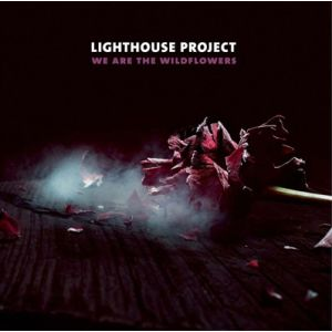 LIGHTHOUSE PROJECT - We are the wildflowers LP KHY UUSI M/M