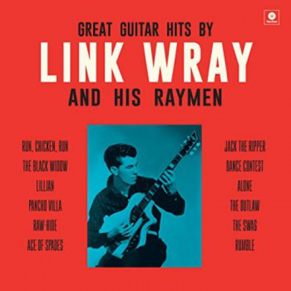 LINK WRAY AND HIS RAY MEN - Great Guitar Hits By Link Wray LP Wax Time