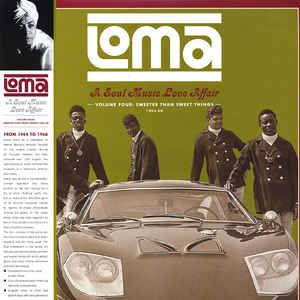 V/A -  Loma: A Soul Music Love Affair Volume 4: Sweeter Than Sweet Things 1964-1968 LP  Future Days Recordings