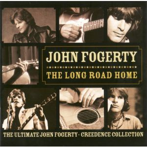 FOGERTY JOHN & CCR - Long road home