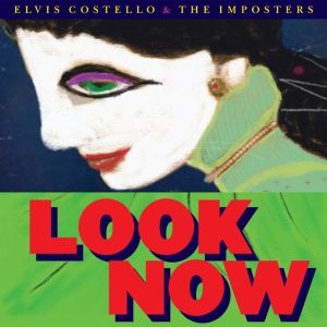 COSTELLO ELVIS & IMPOSTERS - Look now LP