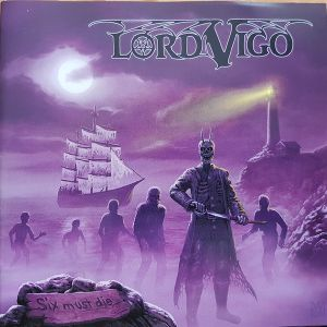LORD VIGO - Six Must Die CD