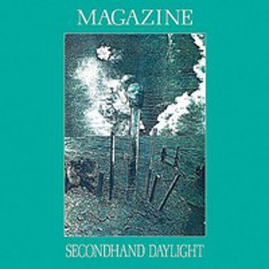 MAGAZINE - Secondhand daylight REMASTERED+BONUS CD TRACKS