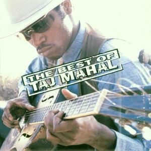 MAHAL TAJ - Best of Taj Mahal CD