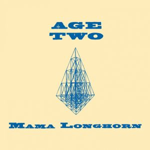 MAMA LONGHORN - Age Two CD