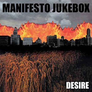 MANIFESTO JUKEBOX - Desire LP Combat