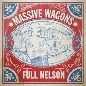 MASSIVE WAGONS - Full Nelson LP