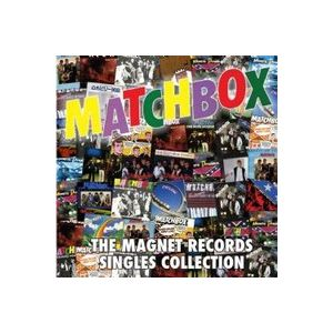 MATCHBOX - The Magnet Records Singles Collection 2CD