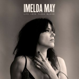 MAY IMELDA - Life. Love. Flesh. Blood CD