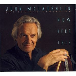 MCLAUGHLIN JOHN - Now Here This CD