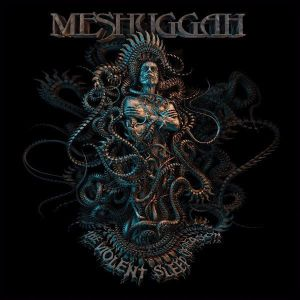 MESHUGGAH - The Violent Sleep Of Reason 2-PICTURE-LP NB UUSI