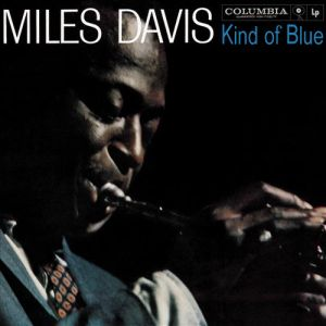 DAVIS MILES - Kind of Blue (Legacy Edition) 2CD+DVD