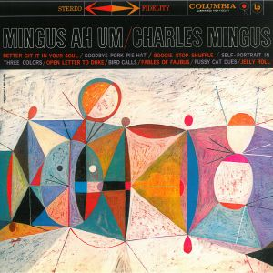 MINGUS, CHARLES - Mingus Ah Um =Remastered= 180gr LP Music on Vinyl