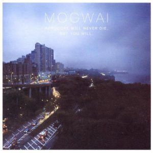 MOGWAI - Hardcore Will Never Die, But You Will 2CD
