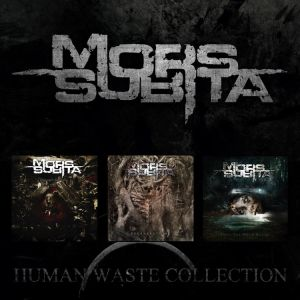 MORS SUBITA - Human Waste Collection 3CD
