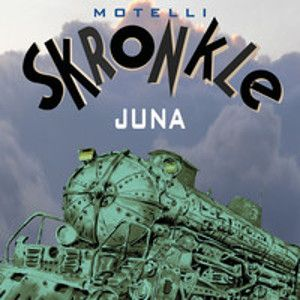 MOTELLI SKRONKLE - Juna CD