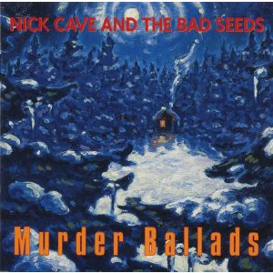 CAVE NICK & THE BAD SEEDS - Murder ballads CD