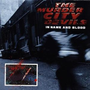 MURDER CITY DEVILS - In name and blood LP Sub pop